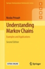 Understanding Markov Chains : Examples and Applications - eBook