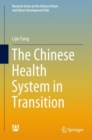 The Chinese Health System in Transition - eBook