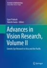 Advances in Vision Research, Volume II : Genetic Eye Research in Asia and the Pacific - Book