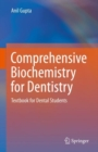 Comprehensive Biochemistry for Dentistry : Textbook for Dental Students - eBook