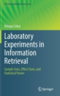 Laboratory Experiments in Information Retrieval : Sample Sizes, Effect Sizes, and Statistical Power - Book