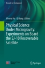 Physical Science Under Microgravity: Experiments on Board the SJ-10 Recoverable Satellite - eBook