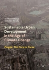 Sustainable Urban Development in the Age of Climate Change : People: The Cure or Curse - eBook