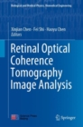 Retinal Optical Coherence Tomography Image Analysis - Book