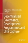 Decentralised Governance, Development Programmes and Elite Capture - eBook