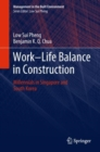 Work-Life Balance in Construction : Millennials in Singapore and South Korea - eBook