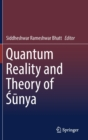 Quantum Reality and Theory of Sunya - Book