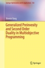 Generalized Preinvexity and Second Order Duality in Multiobjective Programming - eBook