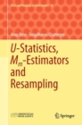 U-Statistics, Mm-Estimators and Resampling - eBook