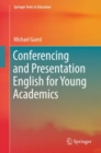 Conferencing and Presentation English for Young Academics - eBook