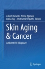 Skin Aging & Cancer : Ambient UV-R Exposure - eBook