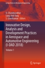 Innovative Design, Analysis and Development Practices in Aerospace and Automotive Engineering (I-DAD 2018) : Volume 1 - eBook