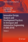Innovative Design, Analysis and Development Practices in Aerospace and Automotive Engineering (I-DAD 2018) : Volume 2 - eBook
