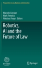 Robotics, AI and the Future of Law - Book