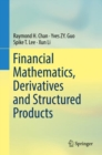 Financial Mathematics, Derivatives and Structured Products - eBook