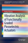 Vibration Analysis of Functionally Graded Piezoelectric Actuators - eBook
