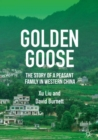 Golden Goose : The Story of a Peasant Family in Western China - eBook