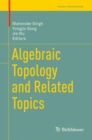 Algebraic Topology and Related Topics - eBook