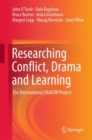 Researching Conflict, Drama and Learning : The International DRACON Project - eBook