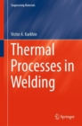 Thermal Processes in Welding - eBook