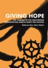 Giving Hope: The Journey of the For-Purpose Organisation and Its Quest for Success - Book