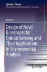 Design of Novel Biosensors for Optical Sensing and Their Applications in Environmental Analysis - eBook