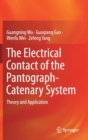 The Electrical Contact of the Pantograph-Catenary System : Theory and Application - Book