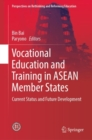 Vocational Education and Training in ASEAN Member States : Current Status and Future Development - eBook