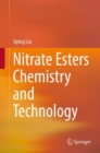 Nitrate Esters Chemistry and Technology - Book