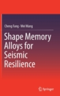 Shape Memory Alloys for Seismic Resilience - Book