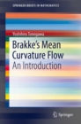 Brakke's Mean Curvature Flow : An Introduction - eBook