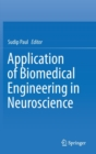 Application of Biomedical Engineering in Neuroscience - Book