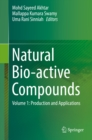 Natural Bio-active Compounds : Volume 1: Production and Applications - eBook