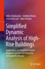 Simplified Dynamic Analysis of High-Rise Buildings : Applications to Simplified Seismic Diagnosis and Retrofit Using the Extended Rod Theory - eBook