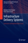 Infrastructure Delivery Systems : Governance and Implementation Issues - Book