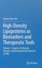 High-Density Lipoproteins as Biomarkers and Therapeutic Tools : Volume 1. Impacts of Lifestyle, Diseases, and Environmental Stressors on HDL - Book