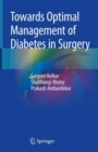 Towards Optimal Management of Diabetes in Surgery - Book