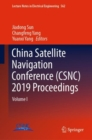 China Satellite Navigation Conference (CSNC) 2019 Proceedings : Volume I - eBook