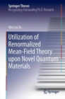Utilization of Renormalized Mean-Field Theory upon Novel Quantum Materials - eBook