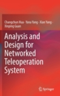 Analysis and Design for Networked Teleoperation System - Book