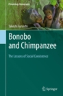 Bonobo and Chimpanzee : The Lessons of Social Coexistence - Book