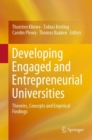 Developing Engaged and Entrepreneurial Universities : Theories, Concepts and Empirical Findings - Book