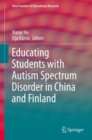 Educating Students with Autism Spectrum Disorder in China and Finland - Book