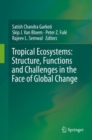 Tropical Ecosystems: Structure, Functions and Challenges in the Face of Global Change - Book