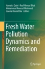 Fresh Water Pollution Dynamics and Remediation - eBook