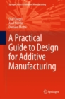 A Practical Guide to Design for Additive Manufacturing - Book