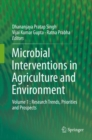 Microbial Interventions in Agriculture and Environment : Volume 1 : Research Trends, Priorities and Prospects - Book