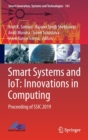 Smart Systems and IoT: Innovations in Computing : Proceeding of SSIC 2019 - Book