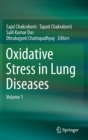 Oxidative stress in Lung Diseases : Volume 1 - Book