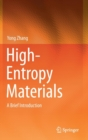 High-Entropy Materials : A Brief Introduction - Book